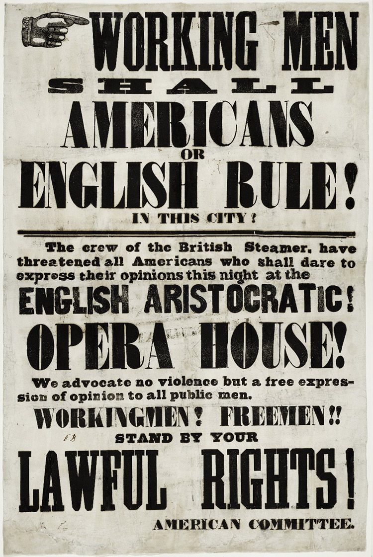 A handbill handed out prior to the Astor Place Riot, 1849.