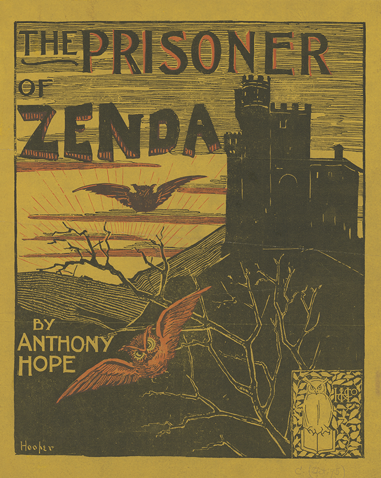 The Prisoner of Zenda by Anthony Hope, 1895.