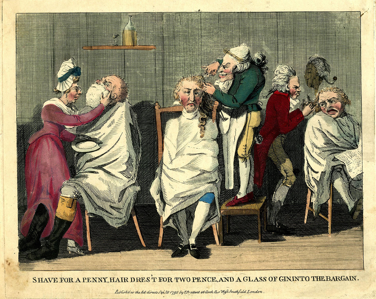 Shave for a Penny, Hair Dres't for Two Pence, And a Glass of Gin into the Bargain, 1793. Courtesy of the British Museum.