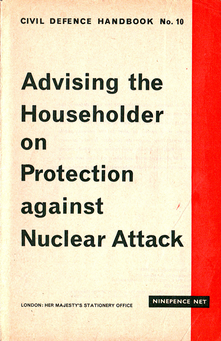Cover to 'Advising the Householder on Protection against Nuclear Attack', HMSO, 1963.