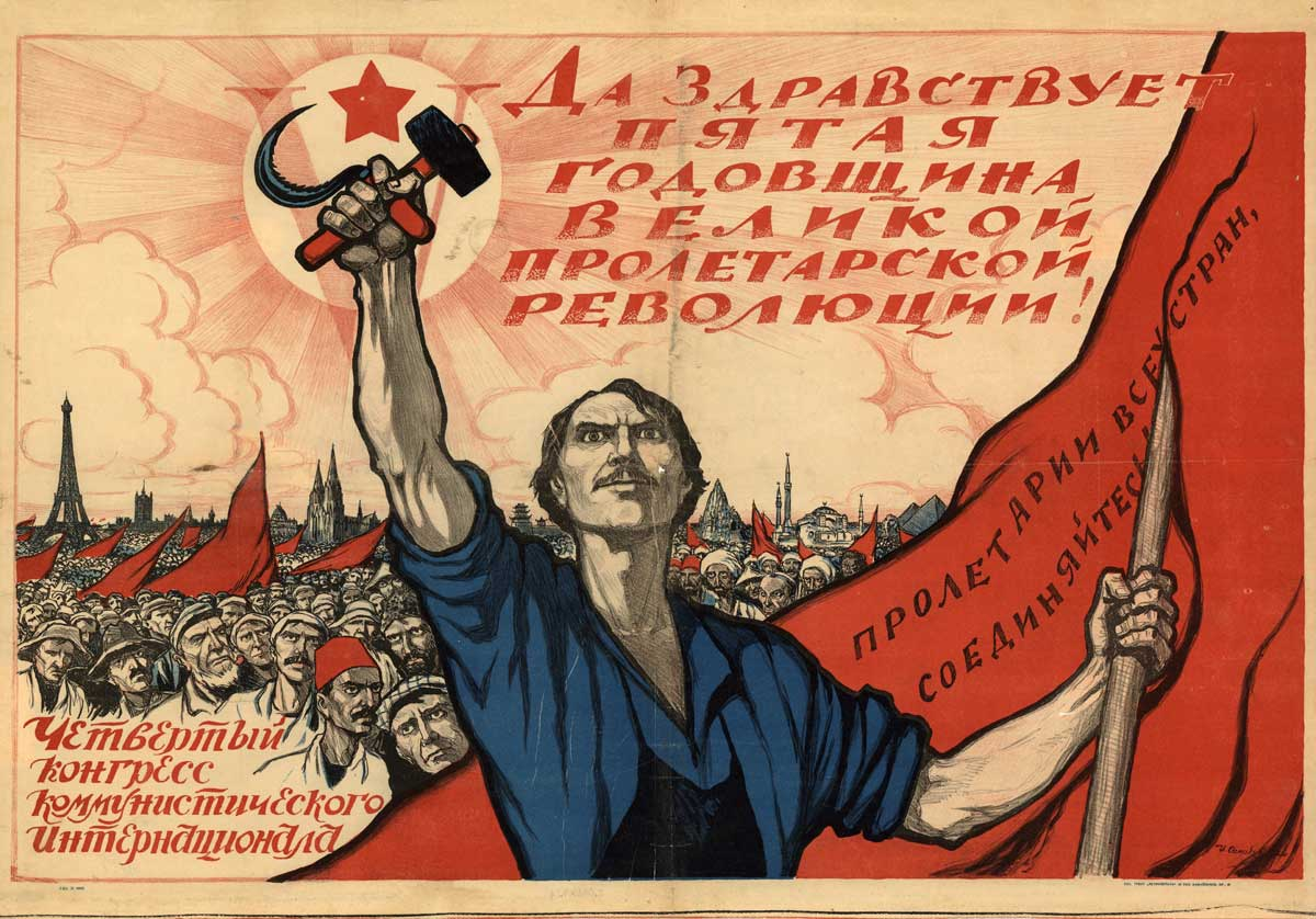 Soviet poster dedicated to the fifth anniversary of the October Revolution and IV Congress of the Communist International, 1922. Wiki Commons.