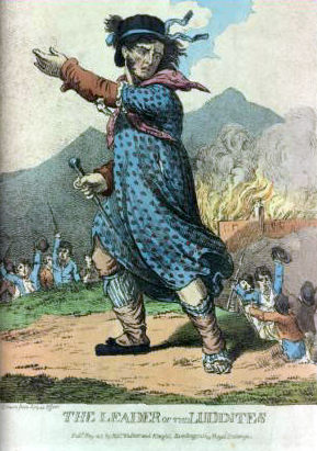 Engraving: The Leader of the Luddites. Published in May 1812