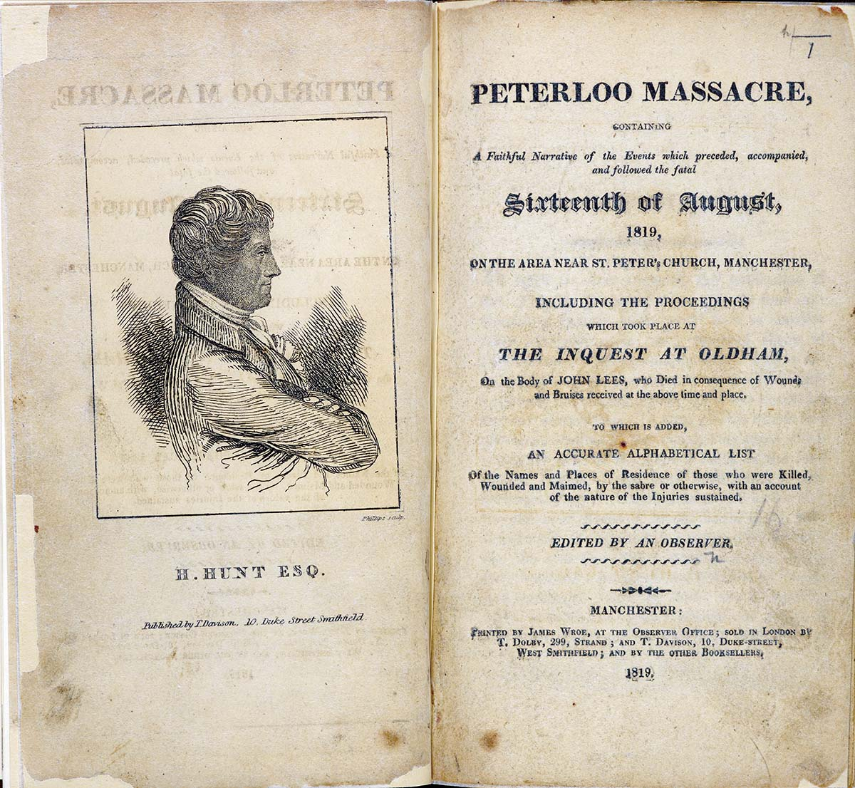 Peterloo Massacre, containing a Faithful Narrative of the Events which preceded, accompanied, and followed the fatal Sixteenth of August, 1819, edited by an observer, with a portrait of Henry Hunt, 1819 © British Library, London/Bridgeman Images