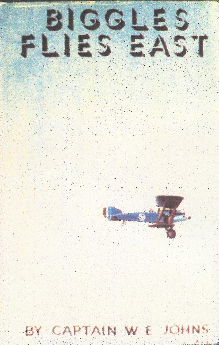 Cover of 'Biggles Flies East'.