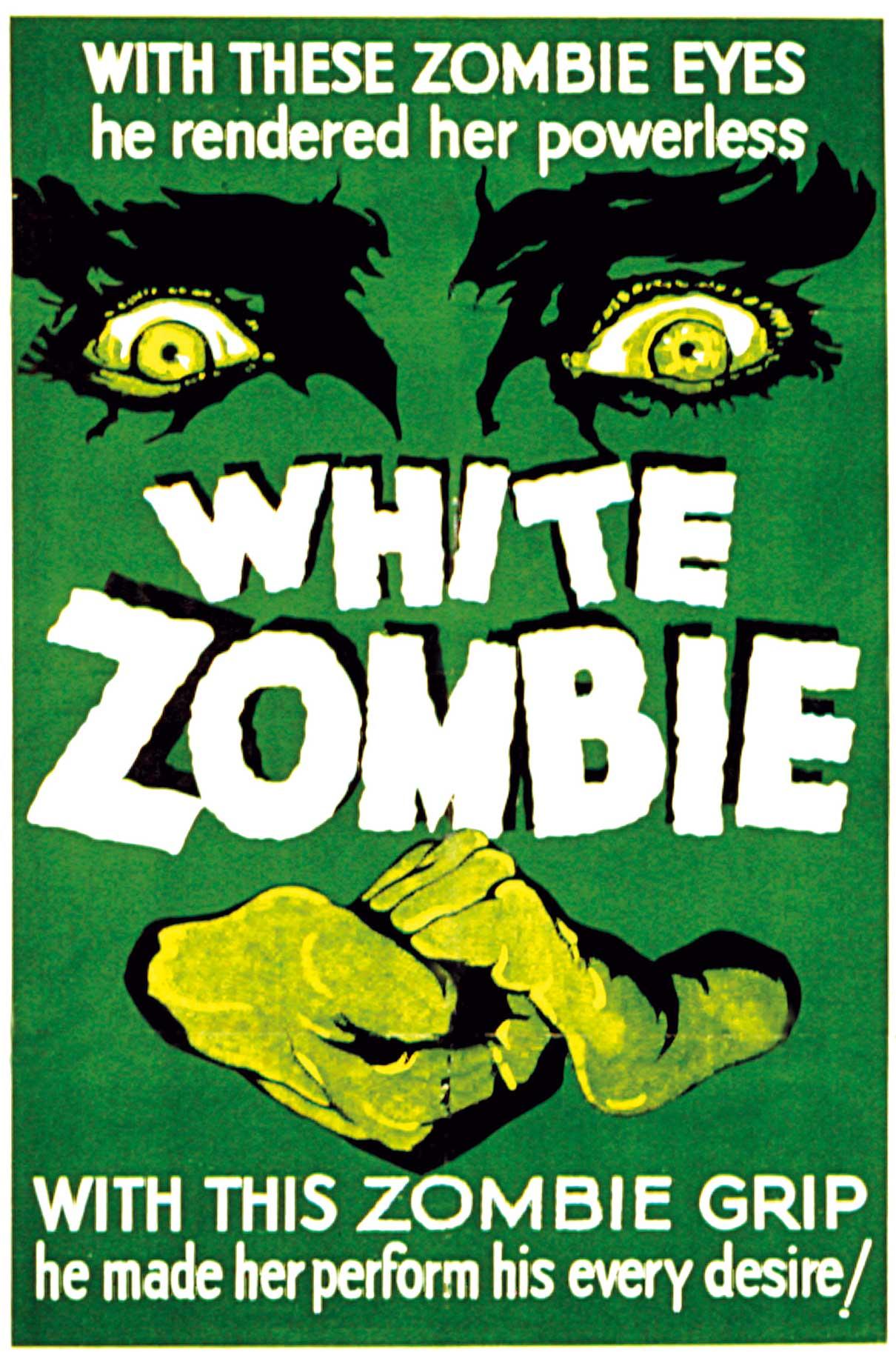 Victor Halperin'in 1932 yapımı White Zombie filminin afişi.