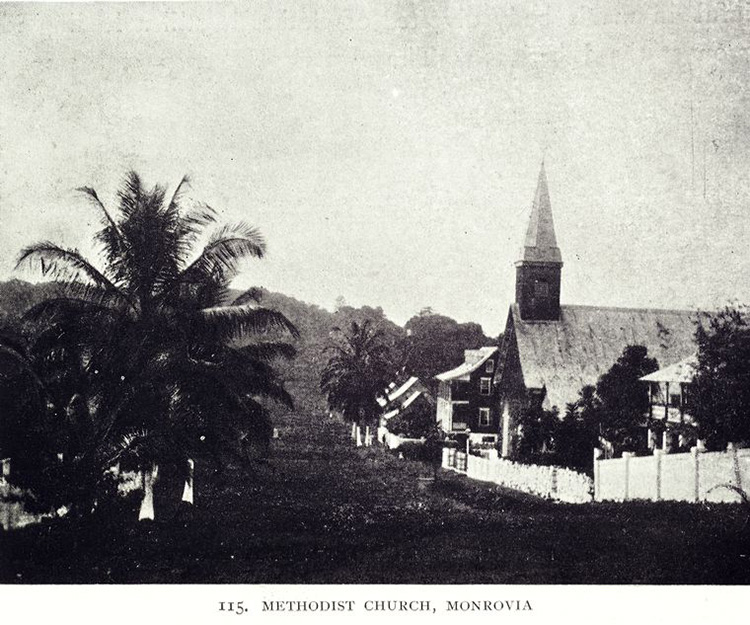 Methodist Church, Monrovia, 1906.