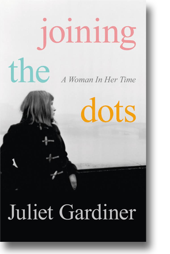 Front cover of Joining the Dots: a Woman in her Time.