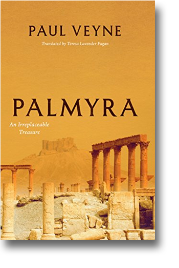 Front cover of Palmyra: An Irreplaceable Treasure.