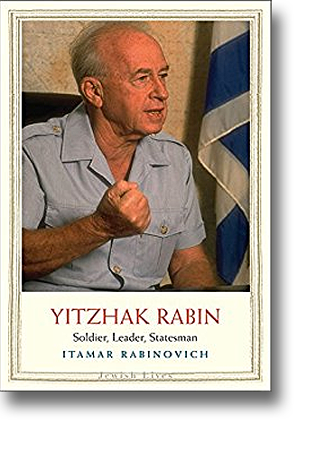 Front cover of the book Yitzhak Rabin: Soldier, Leader, Statesman.