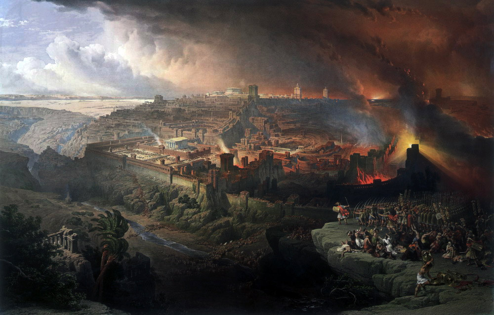The Siege and Destruction of Jerusalem by the Romans Under the Command of Titus, AD 70, by David Roberts.