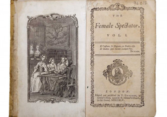 The Female Spectator, 1745. The first magazine written by, and published for, women, by Eliza Haywood.