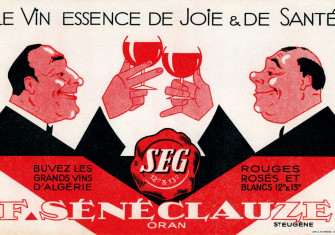 Advertisement for wine grower F. Sénéclauze, 20th century © Patrice Cartier/Bridgeman Images.