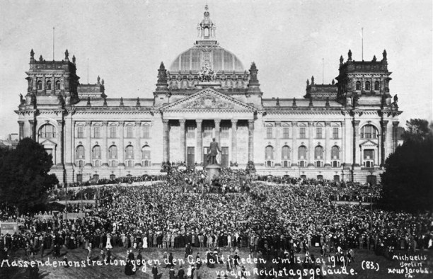 "Mass demonstration in front of the Reichstag against the Treaty of Versailles (""the brutal peace"")"